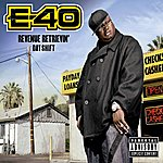 E-40 Revenue Retrievin': Day Shift (Parental Advisory)