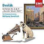 Wolfgang Sawallisch Dvorak: Sinfonien Nr. 8 & 9 Aus Der Neuen Welt