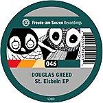 Douglas Greed St. Eisbein EP