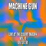 Machine Gun Machine Gun Live At The Court Tavern #6 9/7/91