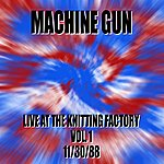 Machine Gun Machine Gun Live At The Knitting Factory #1 11/30/88