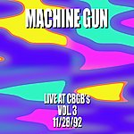 Machine Gun Machine Gun Live At Cbgb's #3 11/28/92