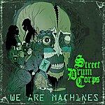 Street Drum Corps We Are Machines