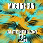 Machine Gun Machine Gun Live At The Knitting Factory #2 11/28/90