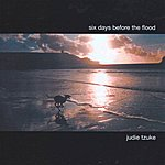 Judie Tzuke Six Days Before The Flood