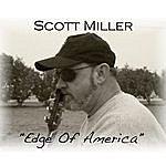 Scott Miller Edge Of America