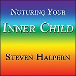 Steven Halpern Nurturing Your Inner Child - With Subliminal Affirmations
