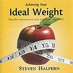 Steven Halpern Achieving Your Ideal Weight