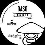 Daso I Am Over U