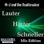 MJ Lauter, Härter, Schneller (Mix Edition)