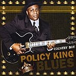 Country Boy Policy King Blues