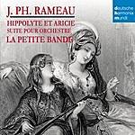 Sigiswald Kuijken Rameau - Hippolyte Et Aricie (Suite)