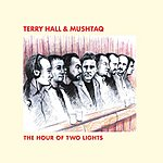 Terry Hall The Hour Of Two Lights