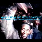 Kenny Knots Watch How The People Dancing