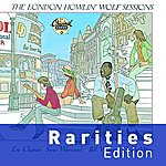 Howlin' Wolf The London Howlin' Wolf Sessions (Rarities Edition)
