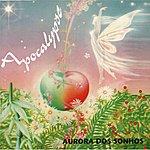 Apocalypse Aurora Dos Sonhos
