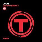 Datura Voo-Doo Believe? (6-Track Maxi-Single)