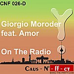 Giorgio Moroder On The Radio (Featuring Amor)