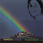 Namgyal Lhamo The Enchanted Land