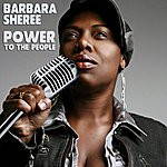 Barbara Sheree Power To The People (European Mixes)