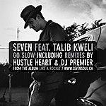 Seven Go Slow EP