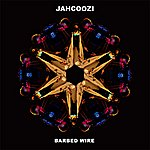 Jahcoozi Barbed Wire EP