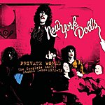 New York Dolls Private World: The Complete Early Studio Demos 1972-1973