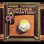 Bruce Cockburn Further Adventures Of (Deluxe Edition)
