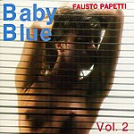 Fausto Papetti Baby Blue, Vol. 2