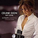 Celine Dion My Love: Ultimate Essential Collection