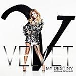 Velvet My Destiny - Pitchline Dance Edit (4-Track Maxi-Single)
