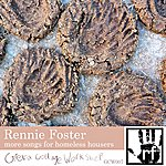 Rennie Foster More Songs For Homeless Housers E.p