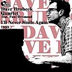 Dave Brubeck I'll Never Smiles Again