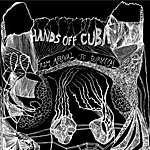 Hands Off Cuba From Arrival To Survival