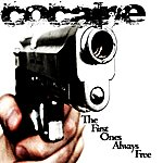 Cocaine The First Ones Always Free EP