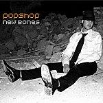 Popshop News Bones