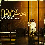 Donny Hathaway Someday We'll All Be Free (France Release)