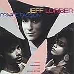 Jeff Lorber Private Passion