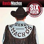 Banda Machos Six Pack: Banda Machos EP