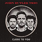 John Butler Trio Close To You (Germany Only)