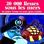 Jean Gabin Jules Verne : 20 000 Lieues Sous Les Mers(Collection Jules Verne)