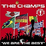 The Champs We Are The Best (2-Track Single)