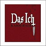 Das Ich Kannibale (9-Track Maxi-Single)