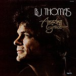 B.J. Thomas Amazing Grace (Remastered)