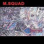The M Squad Izbrannoe