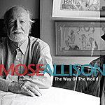 Mose Allison The Way Of The World