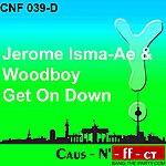 Jerome Ismaae Get On Down