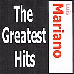 Luis Mariano Luis Mariano - The Greatest Hits