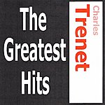 Charles Trenet Charles Trenet - The Greatest Hits