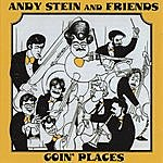 Andy Stein Goin' Places